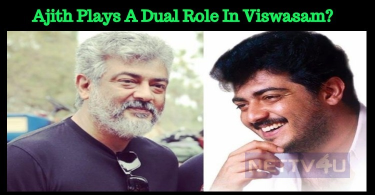 Ajith Plays A Dual Role In Viswasam? Tamil News