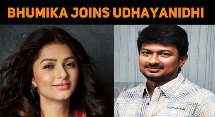 Bhumika Joins Udhayanidhi Stalin!