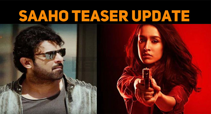 Saaho Teaser From 13th June!