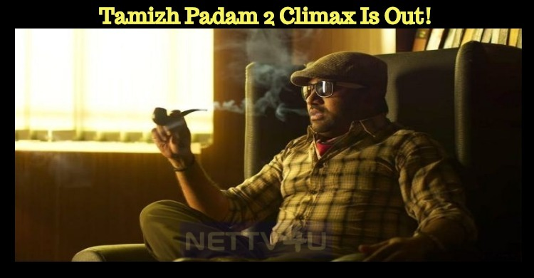 Tamizh Padam 2 Climax Is Out! Tamil News