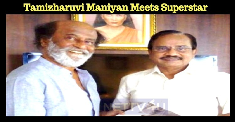Tamizharuvi Maniyan Meets Superstar Rajinikanth! Tamil News