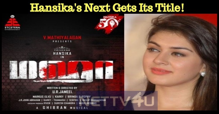 Hansika's Next Gets Its Title!