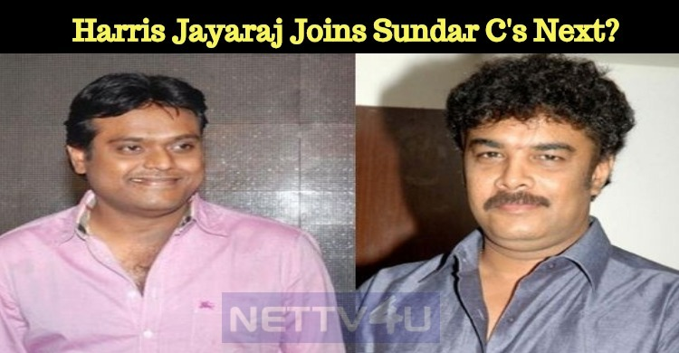 Harris Jayaraj Joins Sundar C's Next?