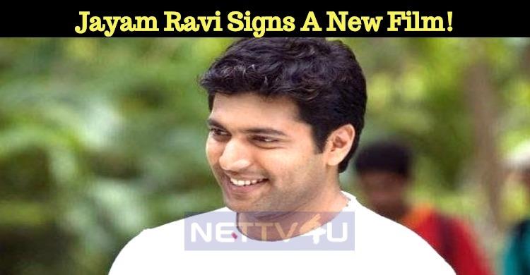 Jayam Ravi Signs A New Film!