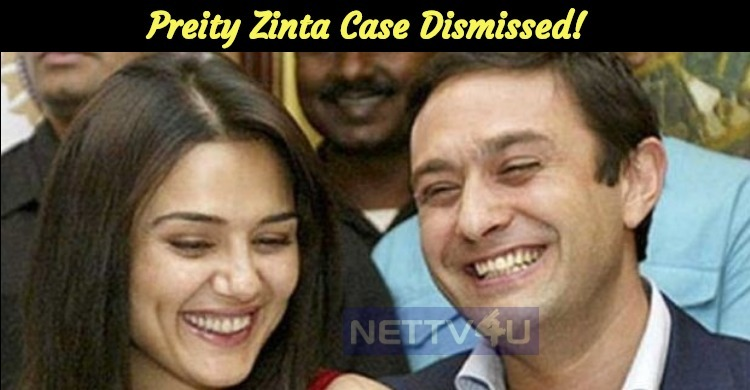 Preity Zinta Case Dismissed!