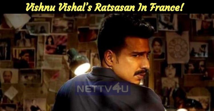 Vishnu Vishal's Ratsasan In France!