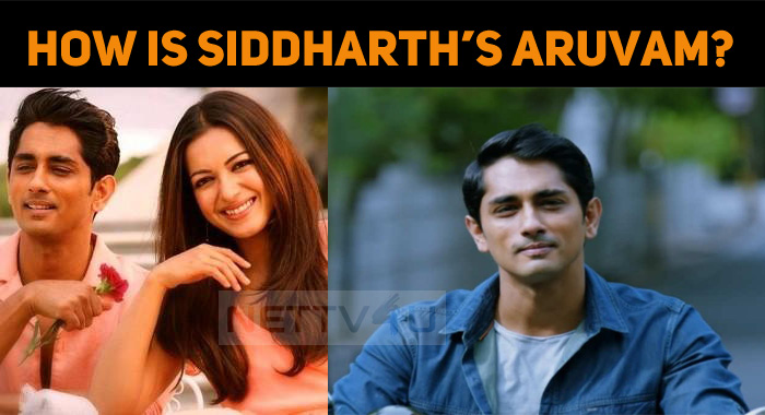 How Is Siddharth's Aruvam?