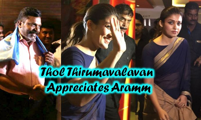 Thol Thirumavalavan Appreciates Aramm! Tamil News