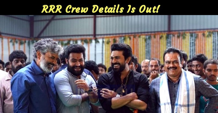 RRR Crew Details Is Out!