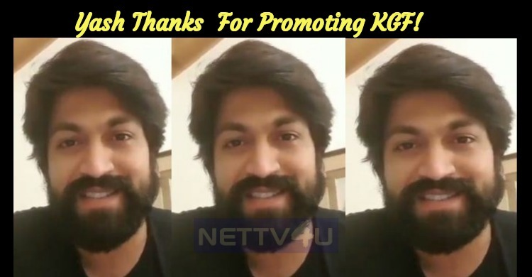 Yash Thanks The Entire Film Industry For Promoting KGF!