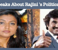 Rajini's Heroine Speaks About His Political Entry!