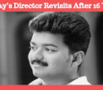Vijay's Director Revisits After 16 Years! Tamil News