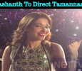 Prashanth To Direct Tamannaah? Tamil News
