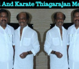 Rajini And Karate Thiagarajan Meeting At Poes Garden! Tamil News