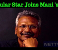 One More Star Added To Mani Ratnam Project! Tamil News