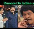 Rumors On Indian 2! Filmmakers Confirm!