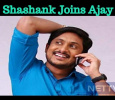 Shashank To Direct Ajay's Mile Stone Movie!