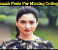 Tamannaah Feels For Missing The College Days! Tamil News