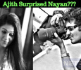 Ajith Surprised Nayan! Tamil News