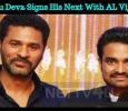 Prabhu Deva Signs His Next With AL Vijay! Tamil News
