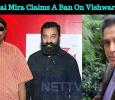 Pyramid Sai Mira Claims A Ban On Vishwaroopam 2! Tamil News