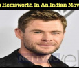Hollywood Superstar Chris Hemsworth In An Indian Movie? Tamil News
