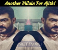 Another Villain For Ajith! Tamil News