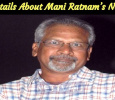 Details About Mani Ratnam's Next! Tamil News