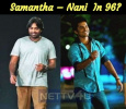 Samantha – Nani  In 96? Tamil News