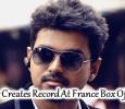 Thalapathy Vijay Creates A Record In France!v Tamil News