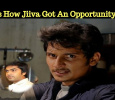 This Is How Jiiva Got An Opportunity To Play In Ko!