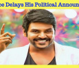 Lawrence To Delay His Political Announcement! Tamil News