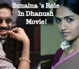 Sunaina's Role In Dhanush Movie! Tamil News