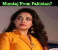 Is Bigg Boss Mumtaj, A Pakistani? Tamil News
