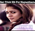 Hat-Trick Hit For Nayanthara! Tamil News