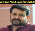 Mohanlal's Next Has A Huge Star Cast And Crew!