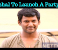 Vishal To Launch A Political Party? Tamil News