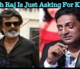 Prakash Raj Is Just Asking For Kaala!!! Tamil News