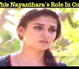 Is This Nayanthara's Role In CoCo? Tamil News