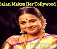 Vidya Balan Makes Her Debut In Tollywood!
