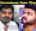 Karunakaran Hates Vijay? Tamil News