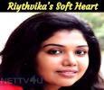 Riythvika's Soft Heart Tamil News