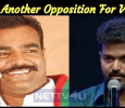 Yet Another Opposition For Vijay! Tamil News