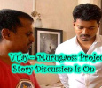 Vijay – Murugadoss Story Discussion Going On! Tamil News