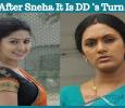 After Sneha, It Is DD's Turn! Tamil News