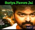 Suriya Favors Jai! Tamil News