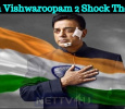 Cuts In Vishwaroopam 2 Shock The Fans! Tamil News