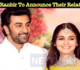 Alia And Ranbir To Announce Their Relationship? Hindi News