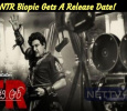 NTR Biopic Gets A Release Date!
