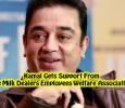 Tamilnadu Milk Dealers Employees Welfare Association Supports Kamal!